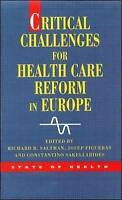 Very Good, Critical Challenges For Health Care Reform In Europe (State of Health