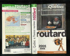 """Le guide du routard 2005 / 2006 : Québec et Provinces maritimes """" Hachette """""""