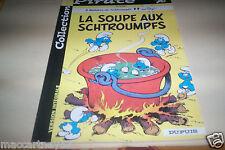 ALBUM BD LA SOUPE AUX SCHTROUMPFS 2 HISTOIRES COMPLETES PAR PEYO