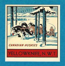 "Vintage Original 1950 ""Canadian Huskies"" Yellowknife Travel Water Decal Art"