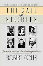 The Call of Stories: Teaching and the Moral Imagination-ExLibrary