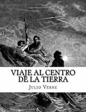Viaje Al Centro de la Tierra by Julio Verne (2015, Paperback)