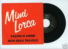 45 RPM SP MIMI LORCA FACON D'AIMER / MON BEAU TRAVELO (J.C.VANNIER)