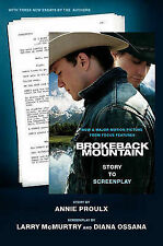 Brokeback Mountain: Story to Screenplay by Diana Ossana, Larry McMurtry,...