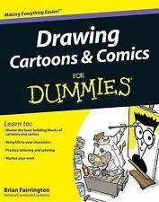 Drawing Cartoons and Comics for Dummies by Dummies Press Staff and Brian Fairrin