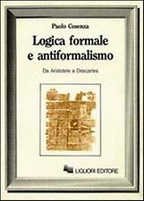 Paolo Cosenza, Logica formale e antiformalismo. Da Aristotele a Descartes, 1987