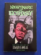 NIGHTMARE OF ECSTASY. THE LIFE AND ART OF ED WOOD, JR- 1ST. INSCRIBED BY VAMPIRA