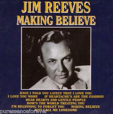JIM REEVES - Making Believe (EU 21 Tk CD Album) (Sld)