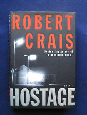 HOSTAGE by ROBERT CRAIS - SIGNED by Robert Crais