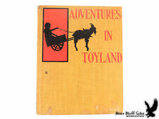 Adventures in Toyland What the Marionette Told Molly by Edith Hall C.1900 HC ILL