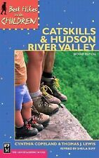 Best Hikes with Children in the Catskills and Hudson River Valley by Thomas...