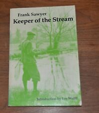 Keeper of the Stream by Frank Sawyer Avon river wild trout fishing fly * T1