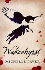 Signed Book Wakenhyrst by Michelle Paver 1st Edition Hardback 2019