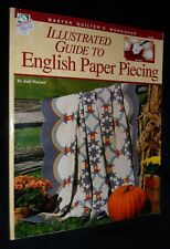 Illustrated Guide to English Paper Piecing / Master Quilter's | V/G PB, 2004