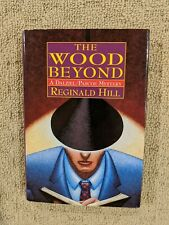 The Wood Beyond by Reginald Hill (Hardcover Book)