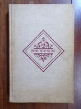 The Wayside: Home of Authors ~ Margaret M. Lothrop ~ Signed ~ 1940 ~ 1st/1st