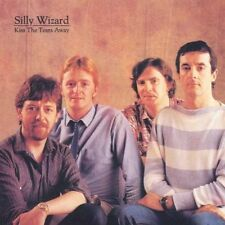 SILLY WIZARD-Kiss The Tears Away  (US IMPORT)  CD NEW