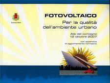 * FOTOVOLTAICO: Per la qualità dell'ambiente urbano * COMUNE DI TERNI 12.10.2007