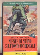 NIENTE DI NUOVO SUL FRONTE OCCIDENTALE  ERICH M. REMARQUE MONDADORI 1955