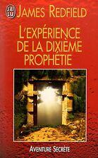 L'expérience de la dixième prophétie // Aventure Secrète // James REDFIELD