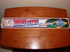 New York Yankees 1998 World Series Champions/Champs Street Sign