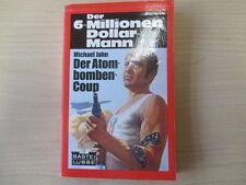 Der 6 Millionen Dollar Mann - Der Atombomben Coup - Michael Jahn - 23001