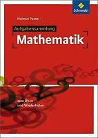 Aufgabensammlung Mathematik: Ausgabe 2012 von Postel, He...   Buch   Zustand gut