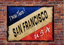 Style vintage San Francisco USA signe métal américain plaque murale J'y étais SIGNE