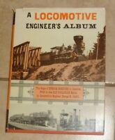 A Locomotive Engineer's Album George B. Abdill 1965 HC DJ