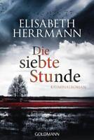 Die siebte Stunde / Joachim Vernau Bd.2 von Elisabeth Herrmann (2015, Klappenbro