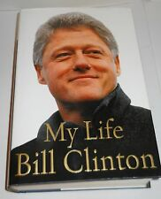 "BILL CLINTON ""MY LIFE"" AUTOBIOGRAPHY, 2004 ""1ST EDITION"" HARDBACK, VERY GOOD!"
