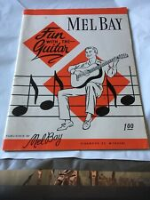 Fun With the Guitar , Mel Bay 1958 Instructional Songbook