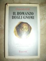 GIANCARLO GALLI - IL ROMANZO DEGLI GNOMI - ED:RUSCONI - ANNO:1985 (SR)