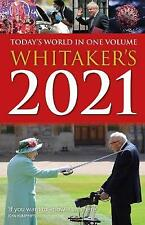 Whitaker's 2021 Today's World In One Volume Whitaker's Almanack Today's World In