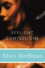 Skylight Confessions by Alice Hoffman (2007, Hardcover)