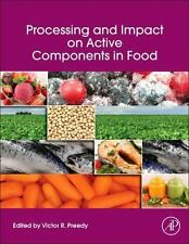 Processing and Impact on Active Components in Food (2014, Hardcover)