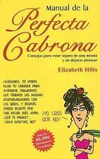 Manual de la Perfecta Cabrona, Hilts, Elizabeth, Good Book