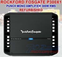 ROCKFORD FOSGATE PUNCH P300X1 REFURBISHED 300 WATT RMS x 1 AT 2 Ohms MONO AMP