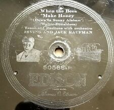 "ANTIQUE EDISON THICK PHONOGRAPH RECORD ~ ""WHEN THE BEES MAKE HONEY"" #50568"