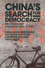 China's Search for Democracy: The Student and the Mass Movement of 1989: By K...