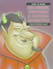 """""""How to Draw Halloween, Christmas and Seasonal Characters"""" (How to-ExLibrary"""