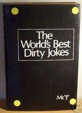 The Worlds Best Dirty Jokes