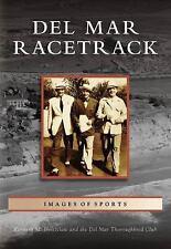 Del Mar Racetrack   CA  Images of Sports