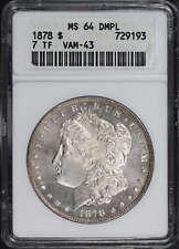 1878 7 TF VAM-43 Doubled Legs Morgan Silver Dollar ANACS MS-64 DMPL -157758