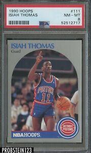 1990 Hoops #111 Isiah Thomas Detroit Pistons HOF PSA 8 NM-MT