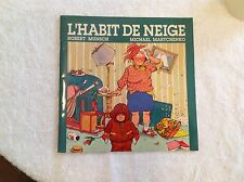 L'Habit De Neige~French Children's Book by Robert Munsch~Martchenko~Soft Cover