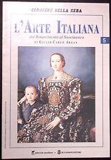 L'ARTE ITALIANA N. 5 - Dal Rinascimento al Neoclassico - PONTORMO, CORREGGIO ...