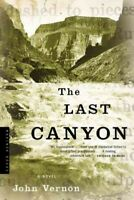Last Canyon, Paperback by Vernon, John, Brand New, Free P&P in the UK