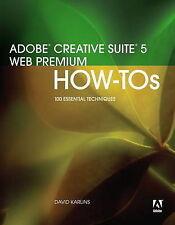 USED (VG) Adobe Creative Suite 5 Web Premium How-Tos: 100 Essential Techniques