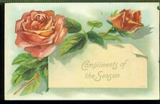 COMPLIMENTS OF THE SEASON Large Pink Roses Vintage 1912 Postcard